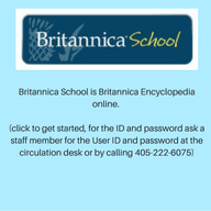 Britannica School is Britannica Encyclopedia online. (click to get started, for the ID and passwor